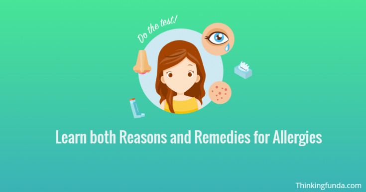 Thinkingfunda Learn both Reasons and Remedies for Allergies